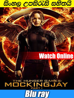 The Hunger Games: Mockingjay - Part 1 2014 Watch online with sinhala subtitle