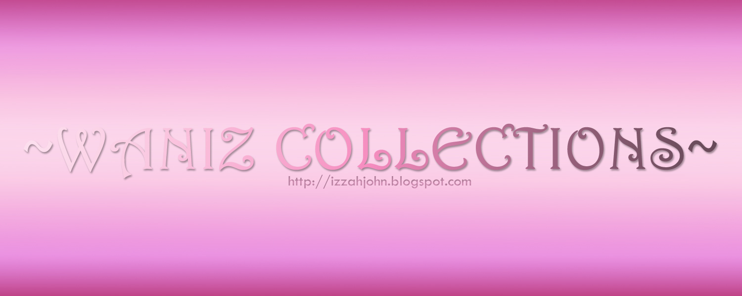 ~WANIZ COLLECTIONS~