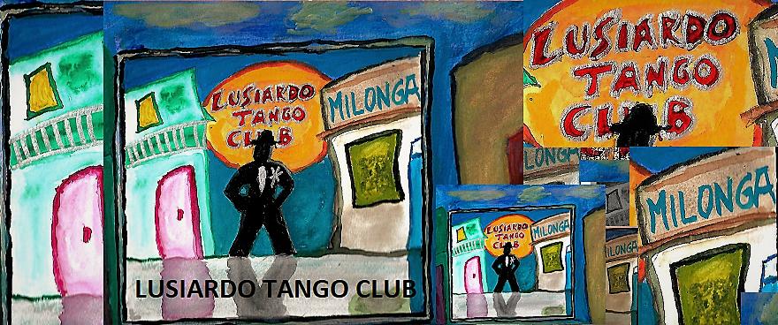 LUSIARDO TANGO CLUB (VERSION DOMESTICA)