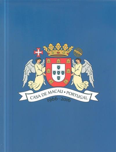 Casa de Macau 1966-2016