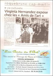 """Virginia Hernandez en Exposicion Individual """"Colombia Exotica"""", Roquebrune Cap Martin, 2006"""