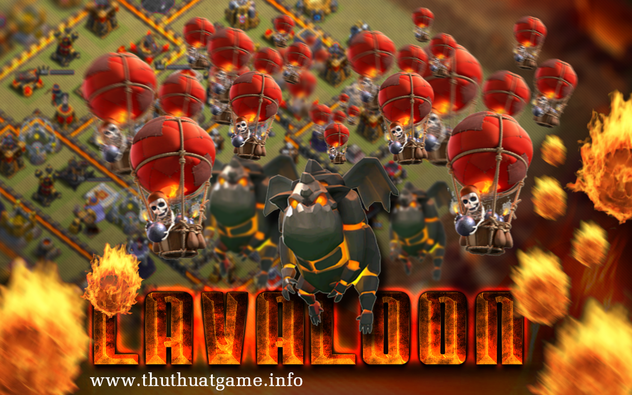 clash of clans - lavaloon war strategy - thu thuat game info