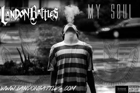 NEW VIDEO: Landon Battles - My Soul