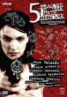5 Frações de Uma Quase História - DVDRip Nacional