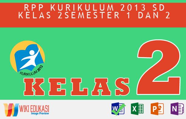 RPP KURIKULUM 2013 SD KELAS 2 SEMESTER 2