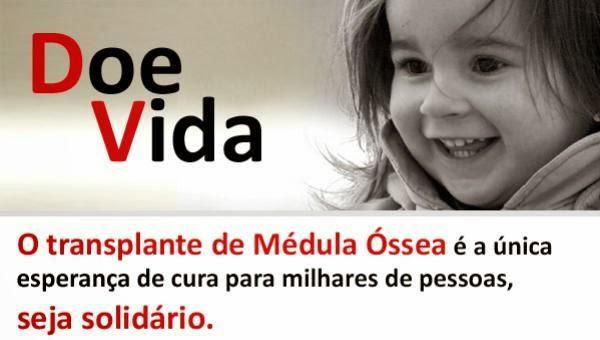 Doe Medula, doe vida! Procure na sua cidade uma instituição e faça doação.