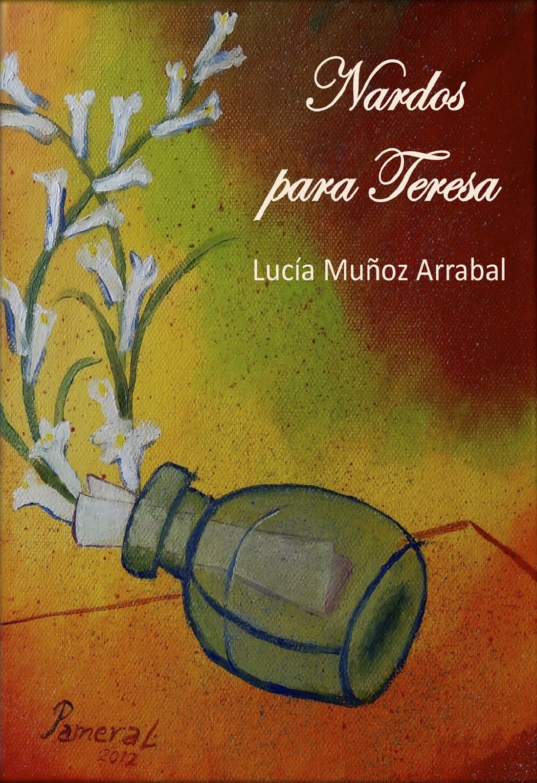 Nardos para Teresa. Novela de venta en Amazon