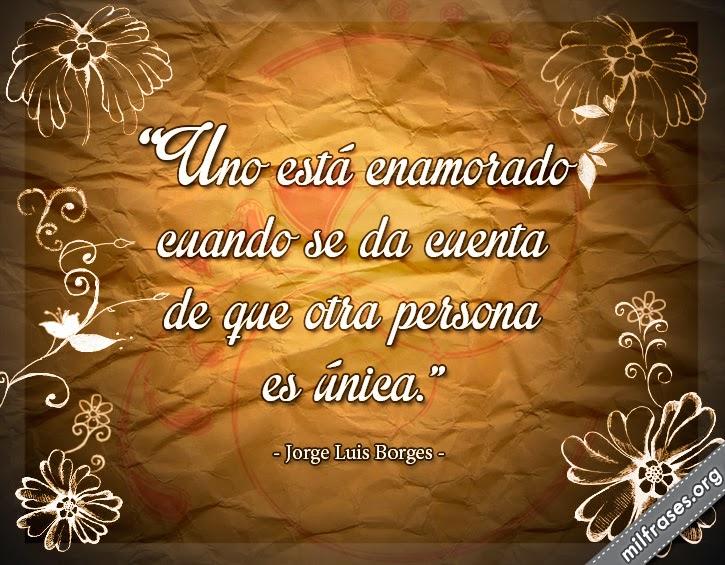 frases y libros de Jorge Luis Borges 1899-1986. Escritor argentino.