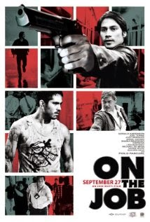 On the Job (2013) - Movie Review