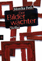 http://www.randomhouse.de/Taschenbuch/Der-Bilderwaechter/Monika-Feth/e404332.rhd