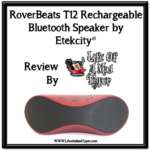 RoverBeats T12 Rechargeable Bluetooth Speaker by Etekcity Review