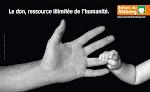 Le don, ressource illimité de l'humanité.