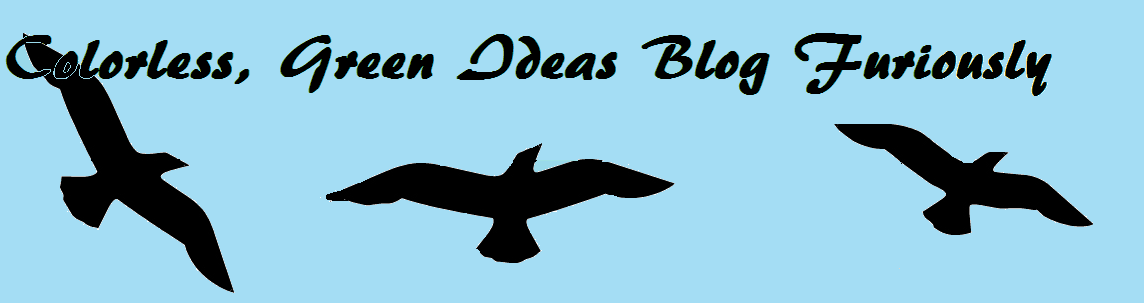 Colorless Green Ideas Blog Furiously
