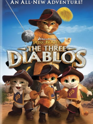 Mèo Đia Hia: 3 Đứa Quỷ-Puss in Boots: The Three Diablos