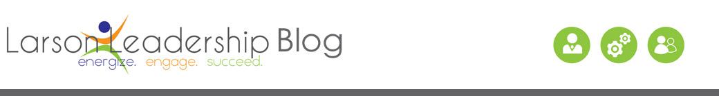 Larson Leadership Blog