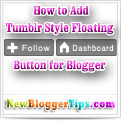 Add Floating Follow and Dashboard Button in Blogger