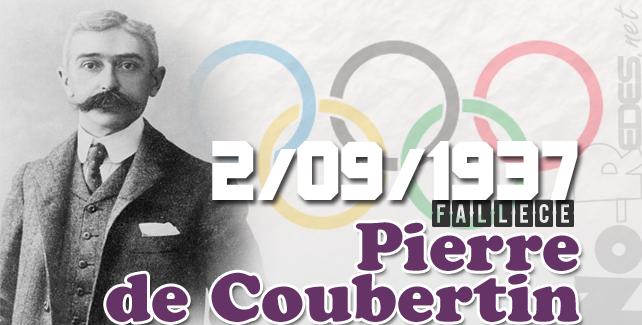 2 de septiembre fallece Pierre Fredy de Coubertin