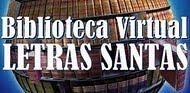 BIBLIOTECA VIRTUAL LETRAS SANTAS
