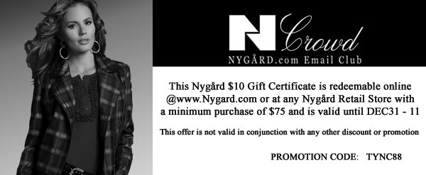 Nygard Return Policy. Online orders may be returned to NYGARD within 30 days for a refund. Customers are responsible for return shipping costs. Submit a Coupon. Sharing is caring. Submit A Coupon for Nygard here. Store Rating. Click the stars to rate your experience at Nygard.