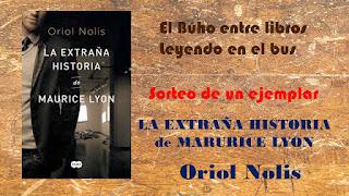 http://leyendoenelbus.blogspot.com.es/2015/11/sorteo-de-la-extrana-historia-de.html