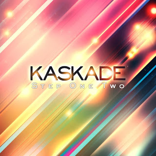 Kaskade - Step One Two Lyrics