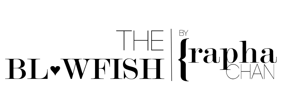 THE BLOWFISH | RAPHA♥CHAN