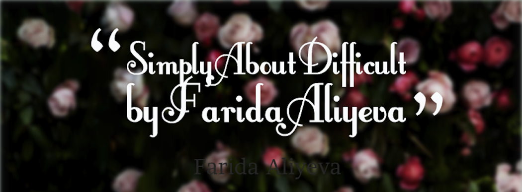 Simply About Difficult