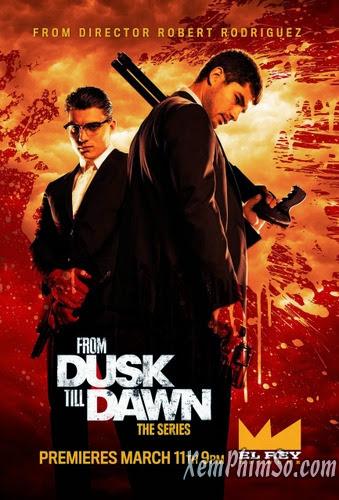Trước Lúc Bình Minh 1 - From Dusk Till Dawn 1