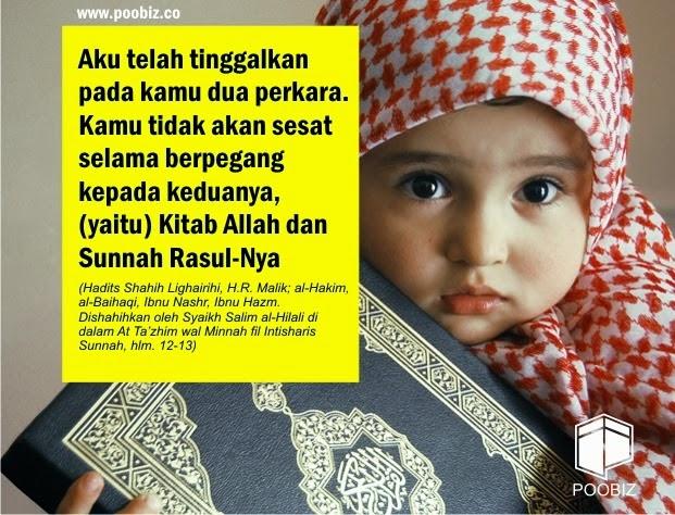 Al Qur'an dan Al Hadits Pedoman Hidup