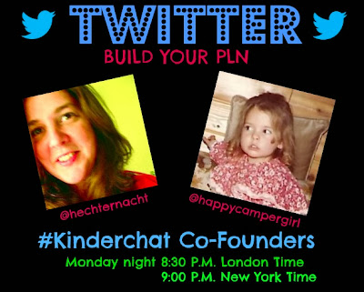 Twitter #Kinderchat Co-Founders: Monday night 7:30 PM
