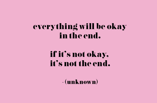 Lovely Everything Will Be Okay Quotes. QuotesGram