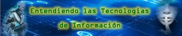 Entendiendo las Tecnologías de Información