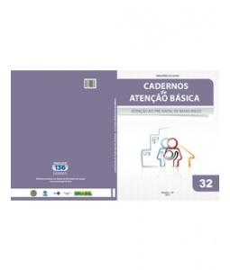 Cadernos de Atenção Básica:Pré-Natal de Baixo Risco