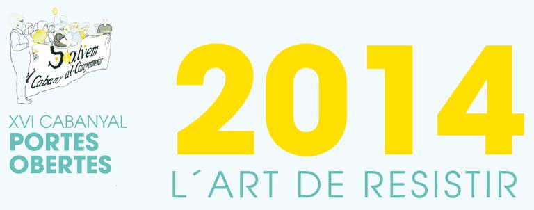 XVI:CABANYAL PORTES OBERTES: L'ART DE RESISTIR