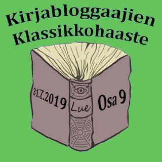 Kirjabloggaajien klassikkohaaste osa 9 (31.7.2019)