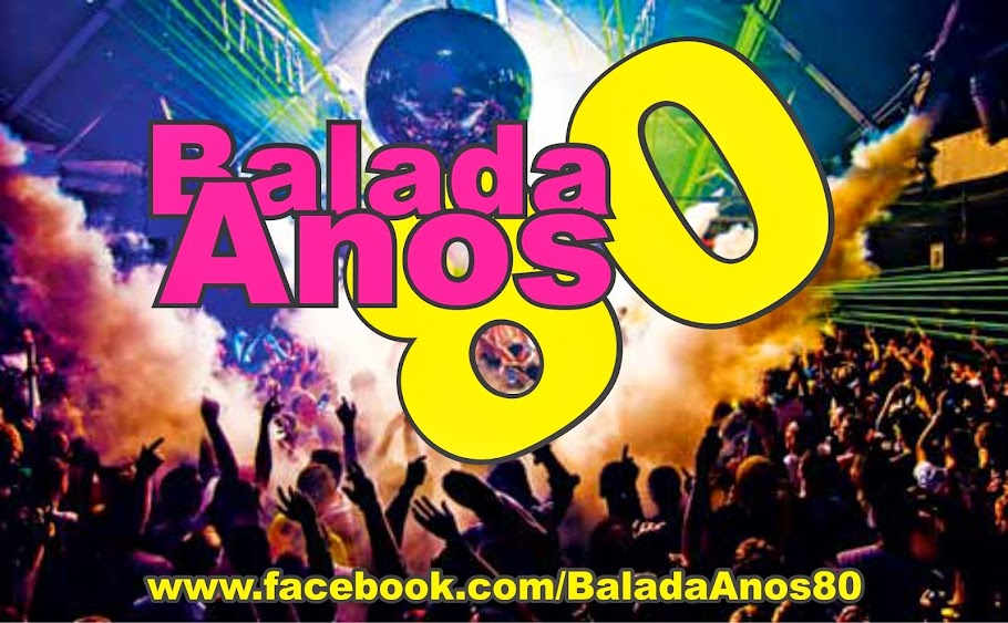 BALADA ANOS 80