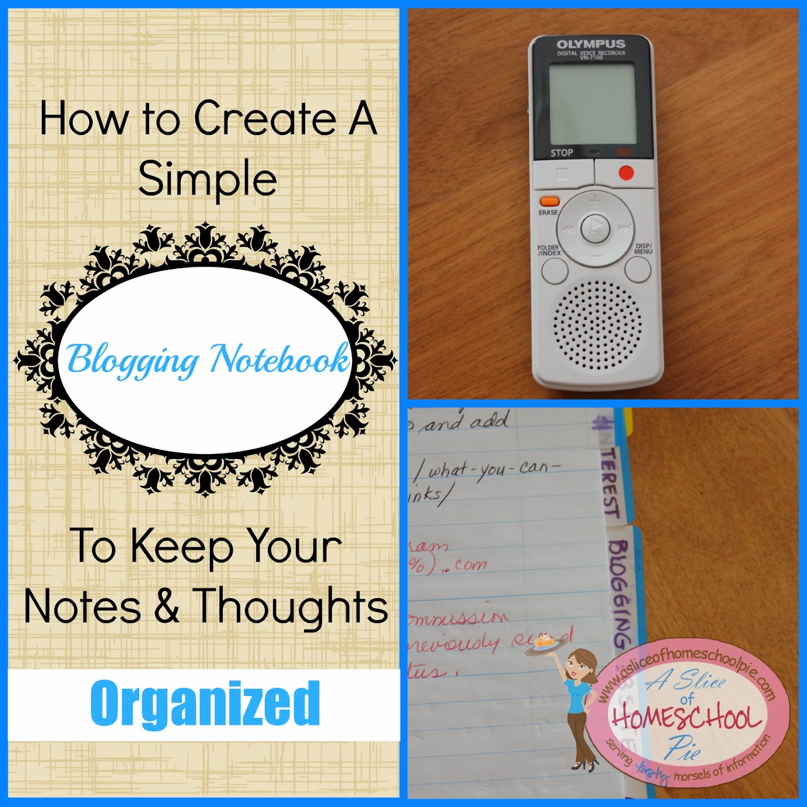 How to create a simple blogging notebook to keep your notes and thoughts organized by A Slice of Homeschool Pie #blogging