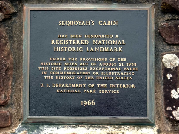 plaque at Sequoyah's Cabin, Salisaw, Oklahoma