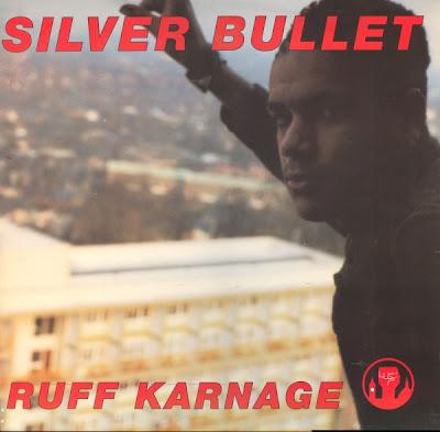 Silver Bullet – Ruff Karnage (1991, VLS, 192)