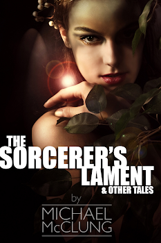 The Sorcerer&#39;s Lament and Other Tales