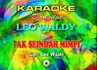 Tak Seindah Mimpi - Leo Waldy