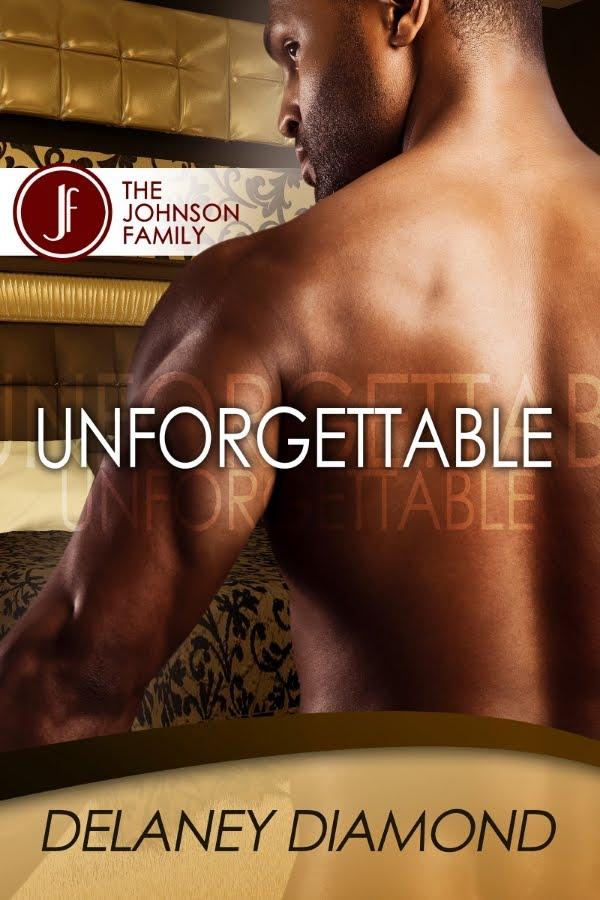 Unforgettable by Delaney Diamond