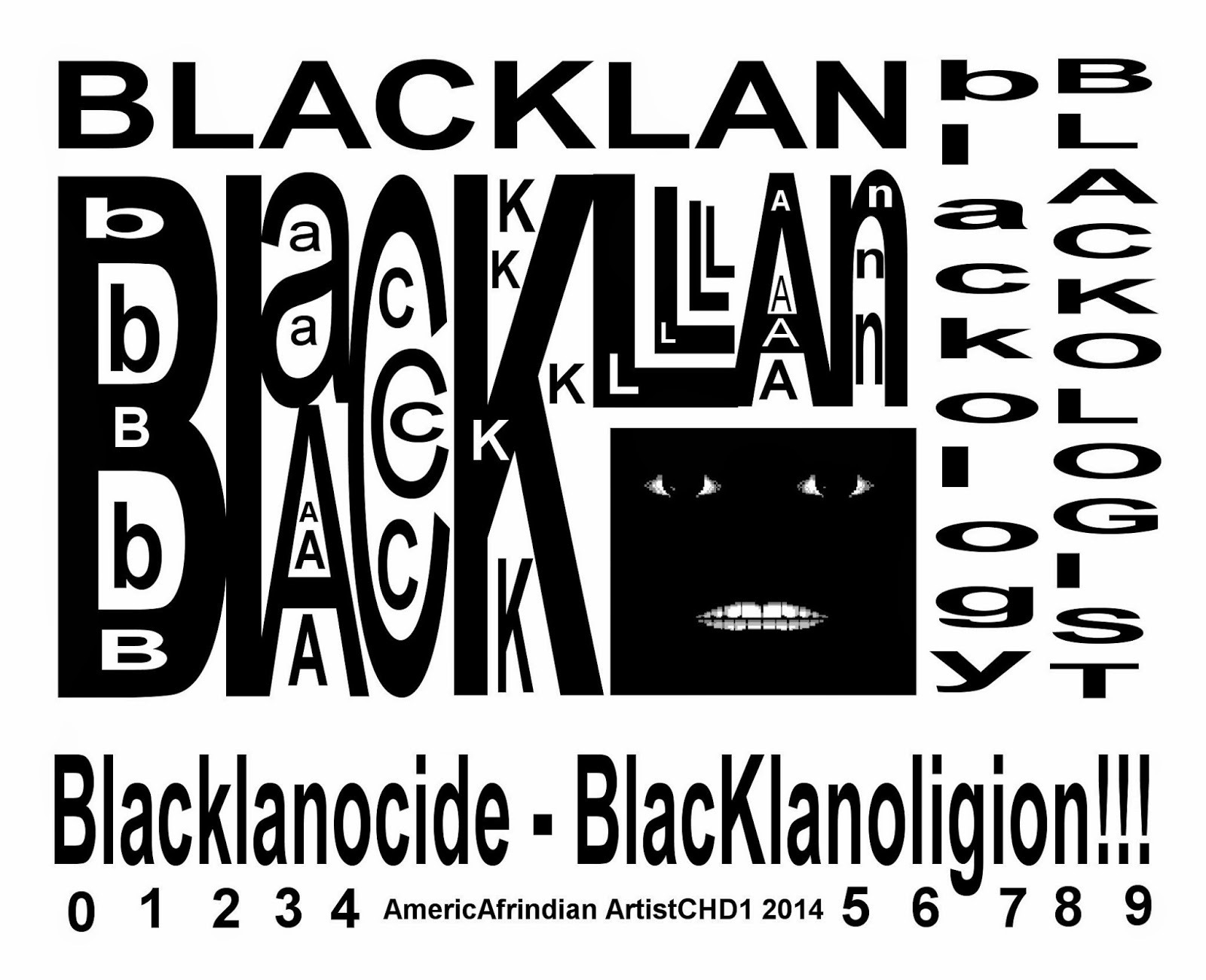 Blacklan Blacklanology Black Klan White Klan Blacklanocide