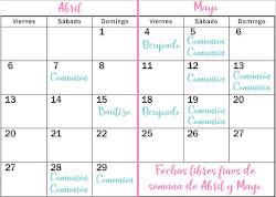 Fechas aun disponibles en Abril y Mayo