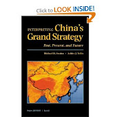 Interpreting China's Grand Strategy: Past, Present, and Future