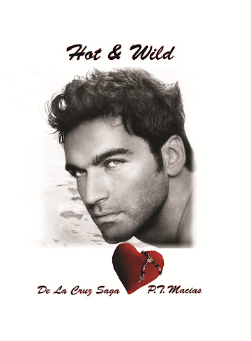 Hot &amp; Wild, De La Cruz Saga