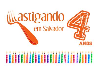 4 anos Mastigando em Salvador