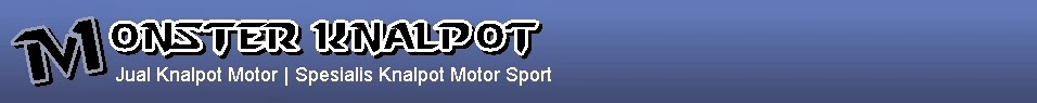 Jual Knalpot Motor Racing | Harga Knalpot Ninja 250, CBR, Byson, Vixion