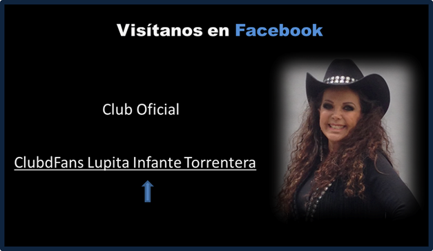 ClubdFans Lupita Infante Torrentera