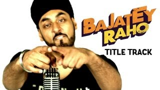Bajatey Raho RDB Song Lyrics - Title Song
